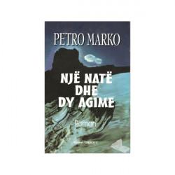 Nje nate dhe dy agime, Petro Marko