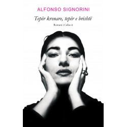 Teper krenare, teper e brishte, Alfonso Signorini