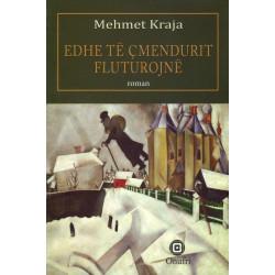 Edhe te cmendurit fluturojne, Mehmet Kraja