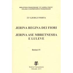 Jerina, regina dei fiori, Gjergj Fishta