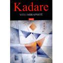 Viti i mbrapshte, Ismail Kadare