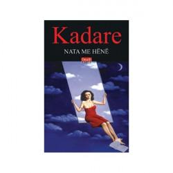 Nata me hene, Ismail Kadare