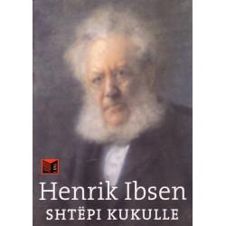 Shtepi kukulle, Henrik Ibsen