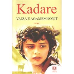 Vajza e Agamemnonit, Ismail Kadare