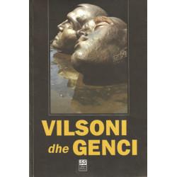 Vilsoni dhe Genci, Jeta dhe Vepra