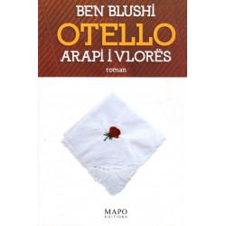 Otello, Arapi i Vlores, Ben...