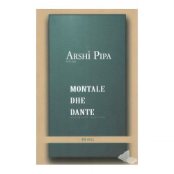 Montale dhe Dante, Arshi Pipa