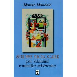 Studime filologjike per letersine romantike arbereshe, Matteo Mandala