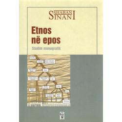 Etnos ne Epos, Shaban Sinani