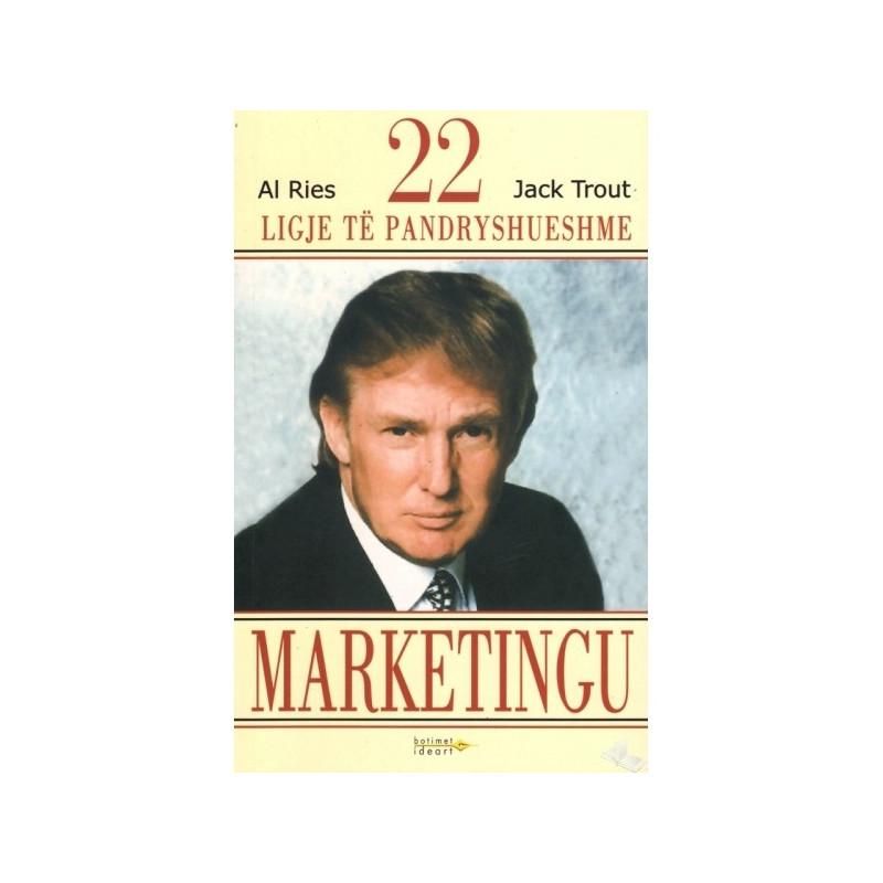 22 ligje te pandryshueshme te marketingut, Al Ries, Jack Trout
