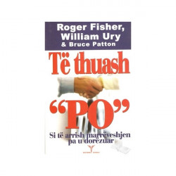 Te thuash po, Roger Fisher, William Urry, Bruce Patton