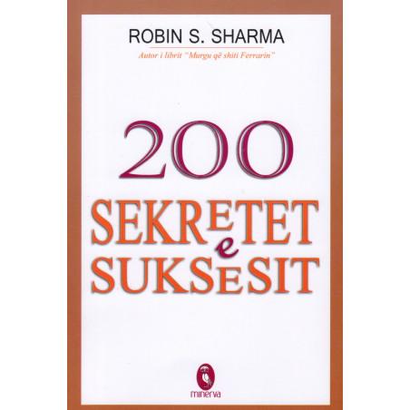 200 Sekretet e Suksesit, Robin Sharma