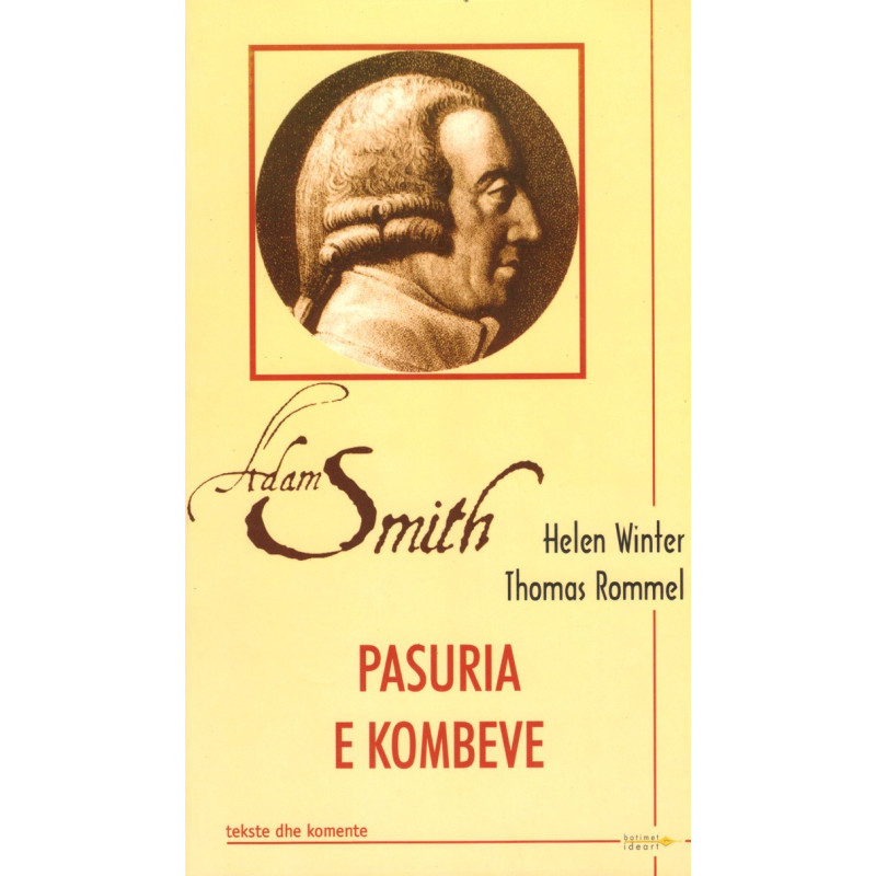 Adam Smith, Pasuria e kombeve, Helen Winter, Thomas Rommel
