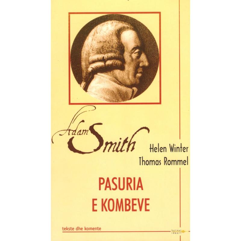 Adam Smith, Pasuria e kombeve, Helen Winter, Thomas Rommel