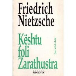 Keshtu foli Zarathustra,...