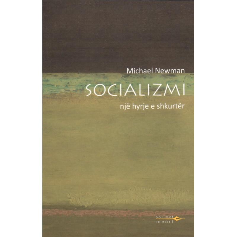 Socializmi, Nje hyrje e shkurter, Michael Newman