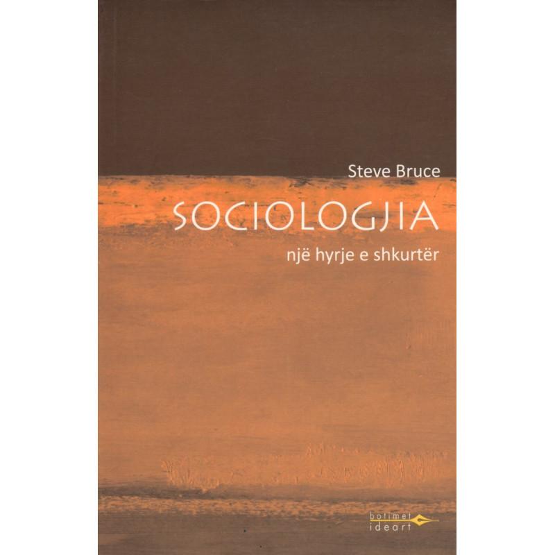 Sociologjia, Nje hyrje e shkurter, Steve Bruce