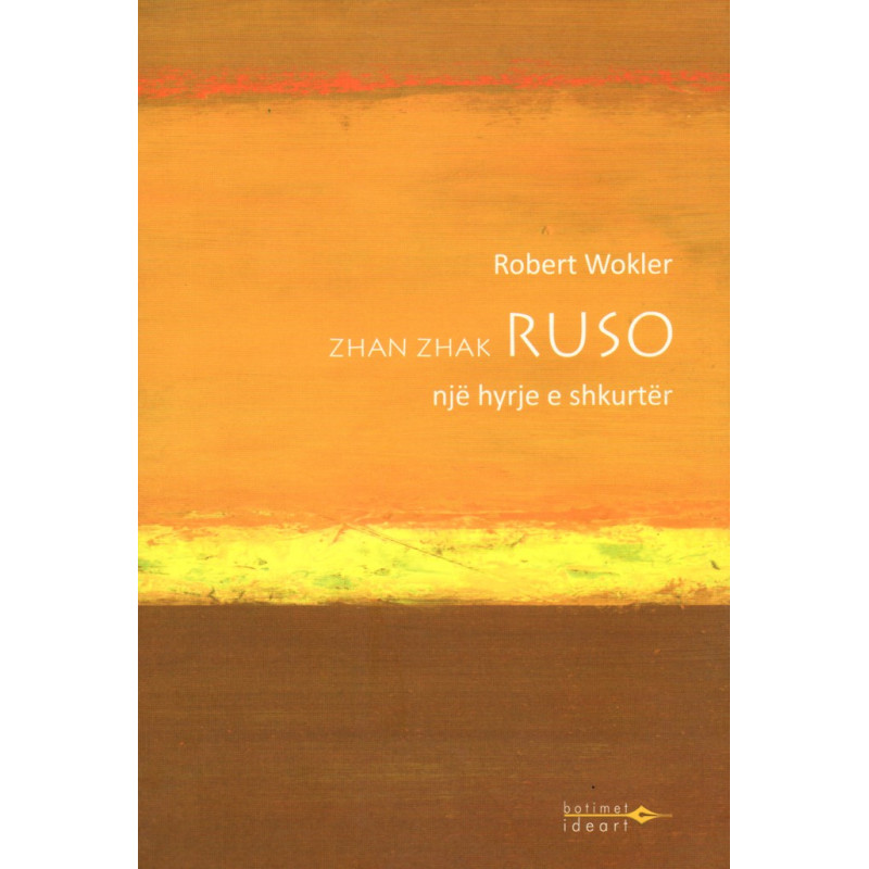 Ruso, Nje hyrje e shkurter, Robert Wokler