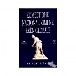 Kombet dhe nacionalizmi ne eren globale, Anthony D. Sims