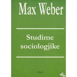 Studime sociologjike, Max Weber