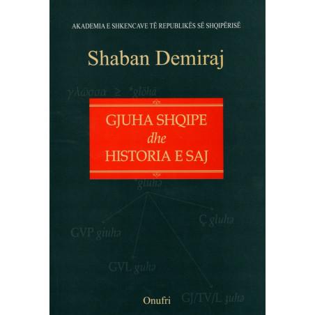Gjuha shqipe dhe historia e saj, Shaban Demiraj