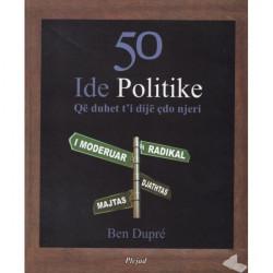 50 ide politike qe duhet...