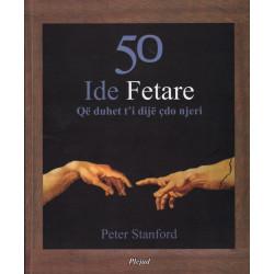 50 ide fetare qe duhet t'i dije cdo njeri, Peter Stanford