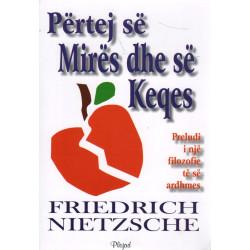 Pertej se mires dhe se keqes, Friedrich Nietzsche