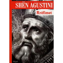 Rrefimet, Shen Agustini