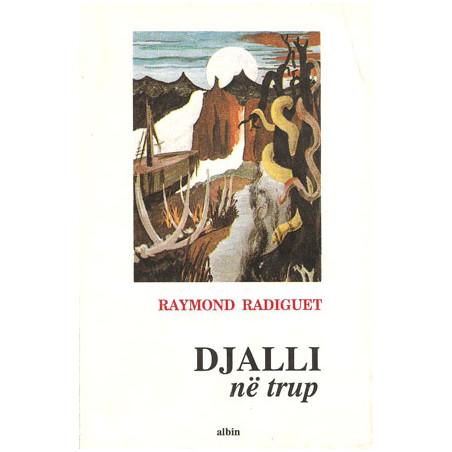 Djalli ne trup, Raymond Radiguet
