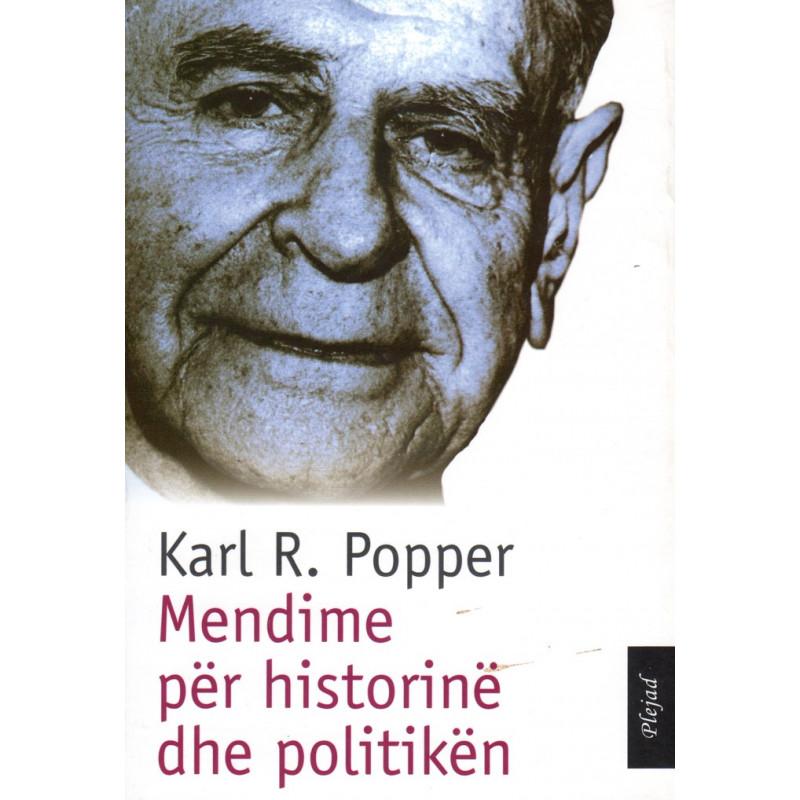 Mendime per historine dhe politiken, Karl Popper