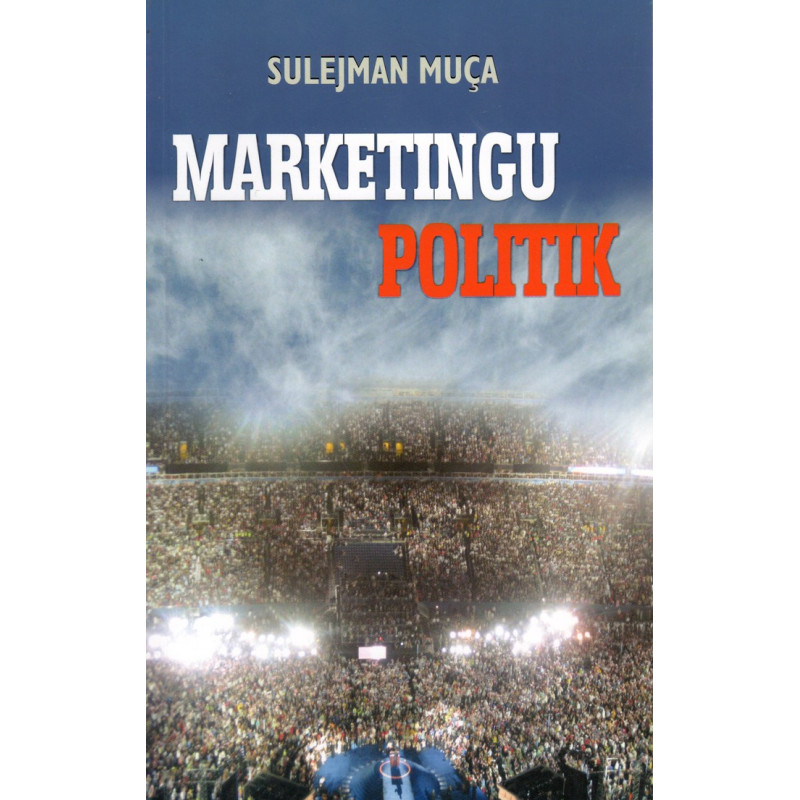 Marketingu politik, Sulejman Muca