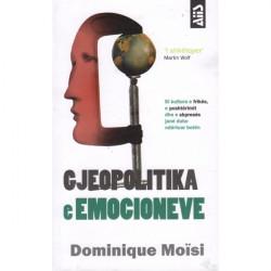 Gjeopolitika e emocioneve, Dominique Moisi