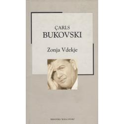 Zonja vdekje, Carls Bukovski