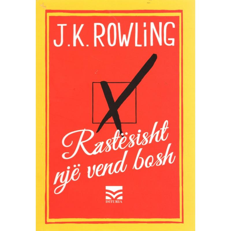 Rastesisht nje vend bosh, J. K. Rowling