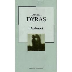 Dashnori, Margerit Dyras