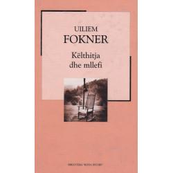 Kelthitja dhe mllefi, Uiliem Fokner
