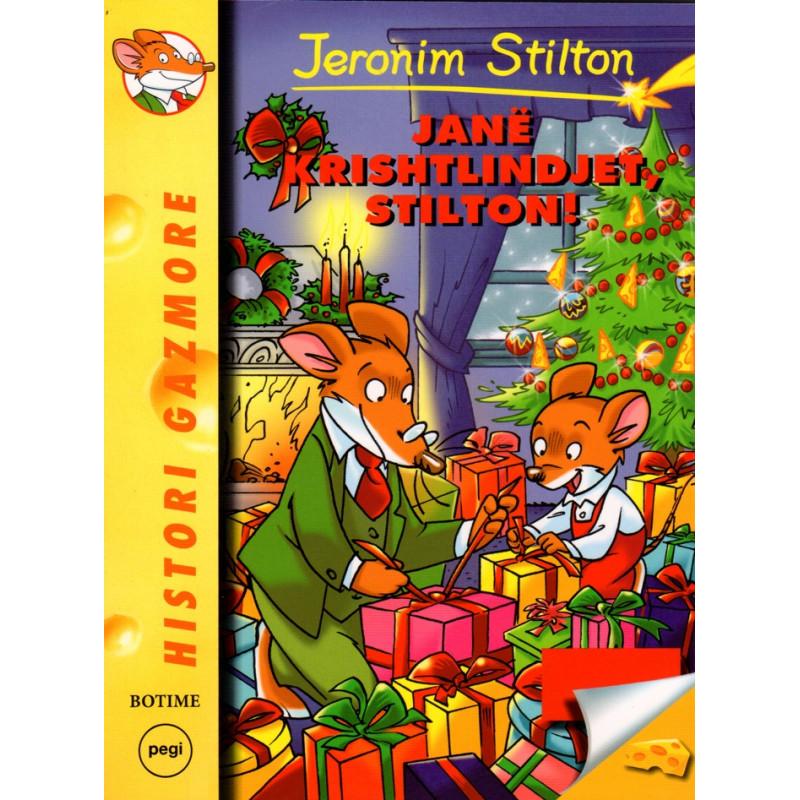 Jeronim Stilton, Jane Krishtlindjet, Stilton!
