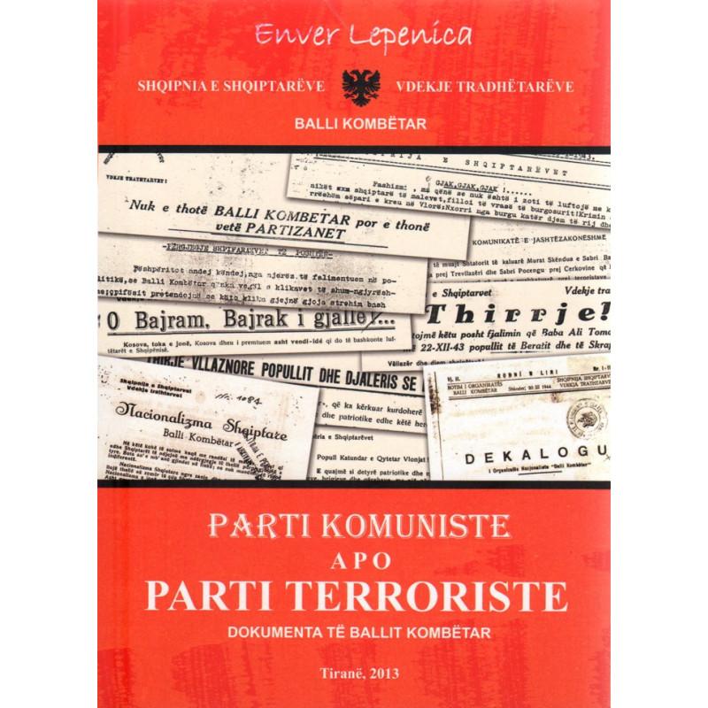 Parti komuniste apo parti terroriste, Enver Lepenica