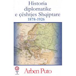 Historia diplomatike e ceshtjes Shqiptare, Arben Puto