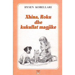 Xhina, Roku dhe kukullat magjike, Hysen Kobellari