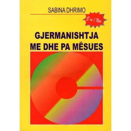 Gjermanishtja me dhe pa mesues, Sabina Dhrimo