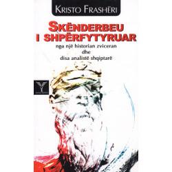 Skenderbeu i shperfytyruar, Kristo Frasheri