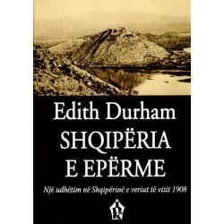 Shqiperia e Eperme, Edith Durham