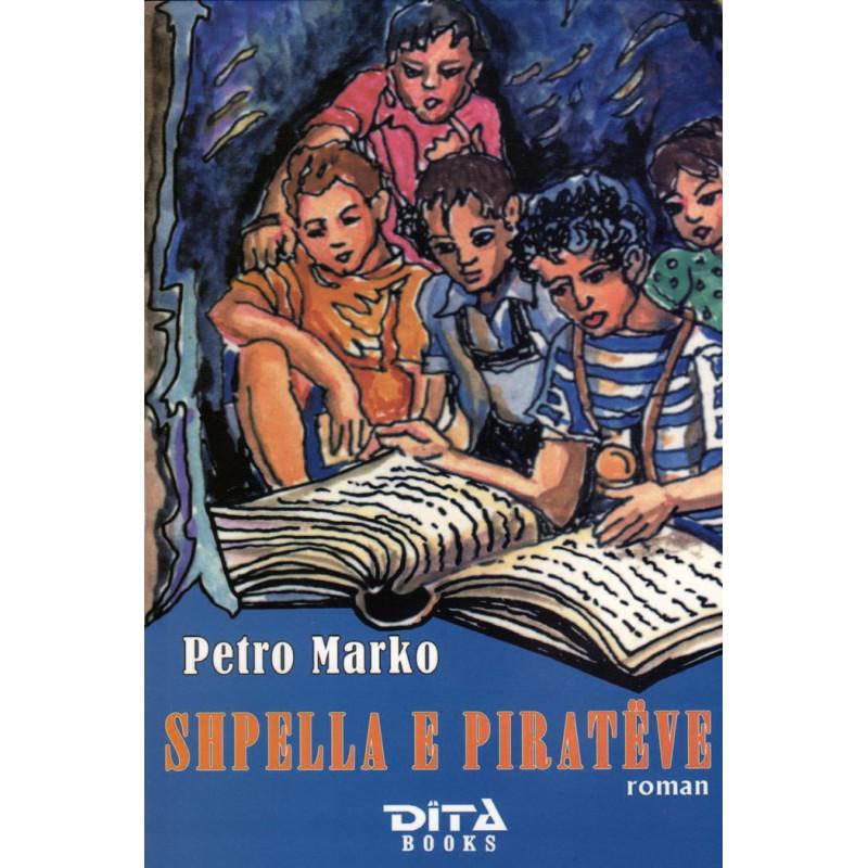 Shpella e pirateve, Petro Marko