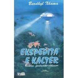 Ekspedita e kalter, Bardhyl Xhama