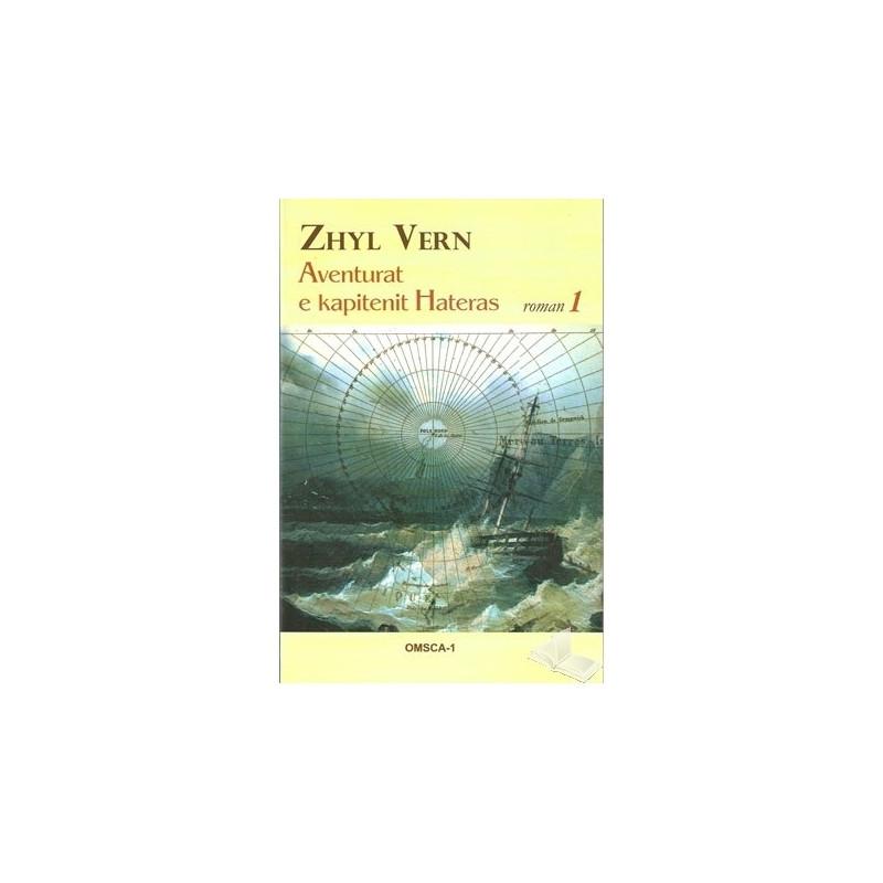 Aventurat e kapitenit Hateras 1, Zhyl Vern