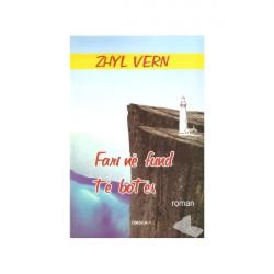 Fari ne fund te botes, Zhyl Vern