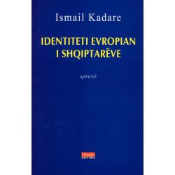 Identiteti Europian i Shqiptareve, Ismail Kadare