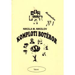 Komploti boteror, Nikola M. Nikolov